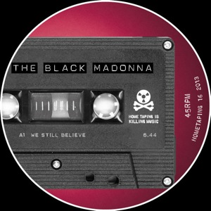 Black Madonna/WE STILL BELIEVE 12""