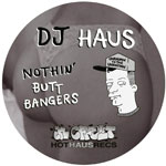 DJ Haus/THUG HOUZ ANTHEMS VOL 1 12""