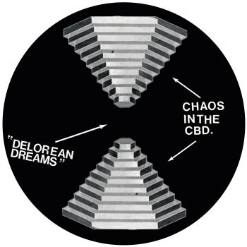 Chaos In The CBD/DELOREAN DREAMS 12""