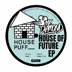 Mr. Diamond/HOUSE OF FUTURE EP 12""