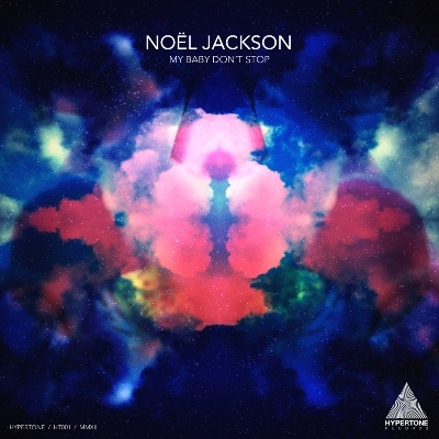 "Noel Jackson/MY BABY DON'T STOP 12"""