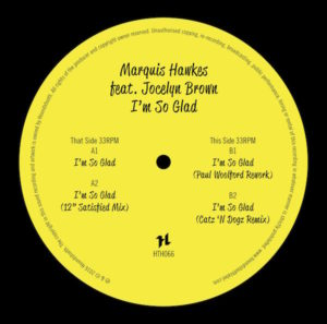 Marquis Hawkes/I'M SO GLAD REMIXES 12""