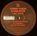 Tommy Trash & Tom Piper/ONE MORE 12""