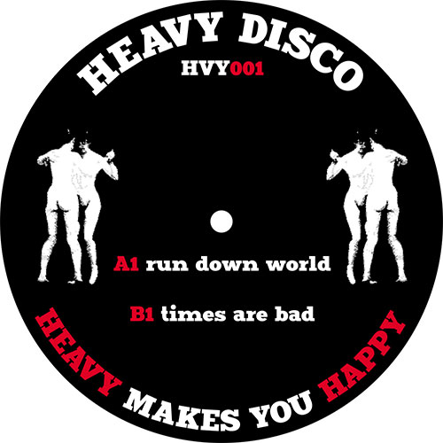 Heavy Disco/RUN DOWN WORLD 12""