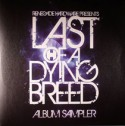 Various/LAST OF A DYING BREED SMPLR 12""
