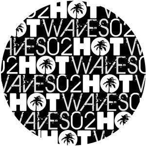 Various/HOT WAVES SAMPLER VOL 2  12""