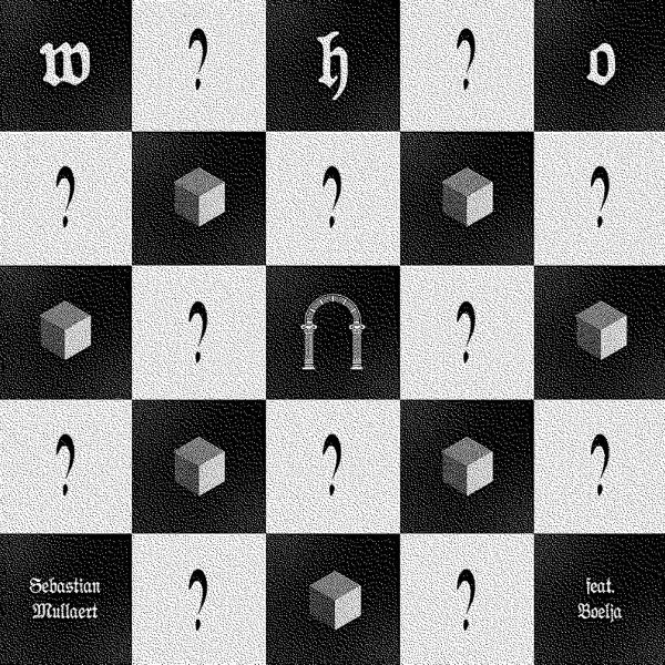 """Sebastian Mullaert/WHO? 12"""""""
