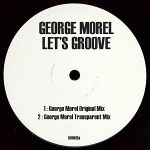 George Morel/LET'S GROOVE 12""