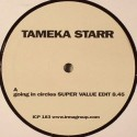 Tameka Starr/GOING IN CIRCLES SV RMX 12""