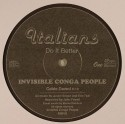 Invisible Conga People/WEIRD PAINS 12""