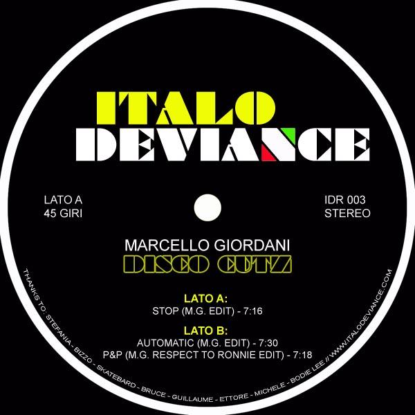 """Marcello Giordani/ITALO DEVIANCE #3 12"""""""