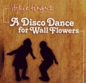 Itchie Fingers/DISCODANCEWALLFLOWERS CD