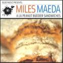 Miles Maeda/A LA PEANUT BUDDER...CD