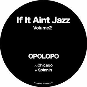 """Opolopo/IF IT AIN'T JAZZ VOL. 2 12"""""""