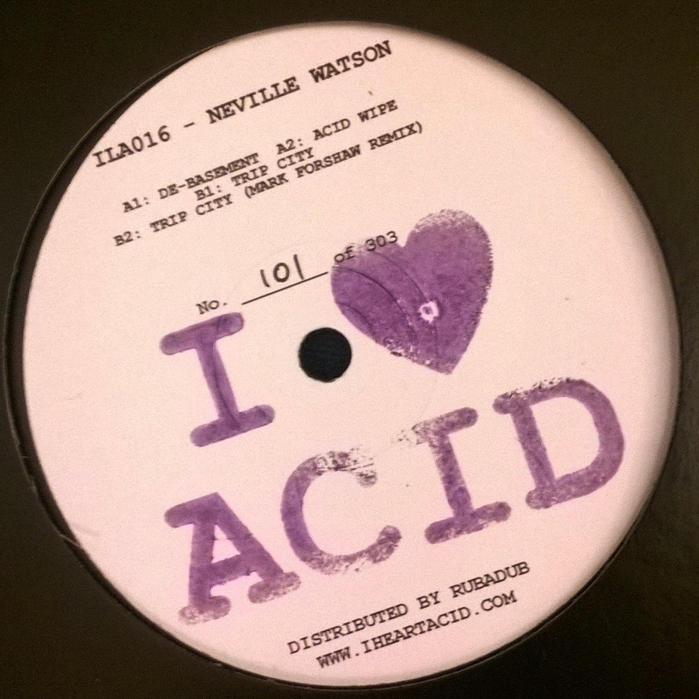 """Neville Watson/I LOVE ACID 016 12"""""""
