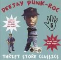Deejay Punk Roc/THRIFT STORE CLASSIC DCD