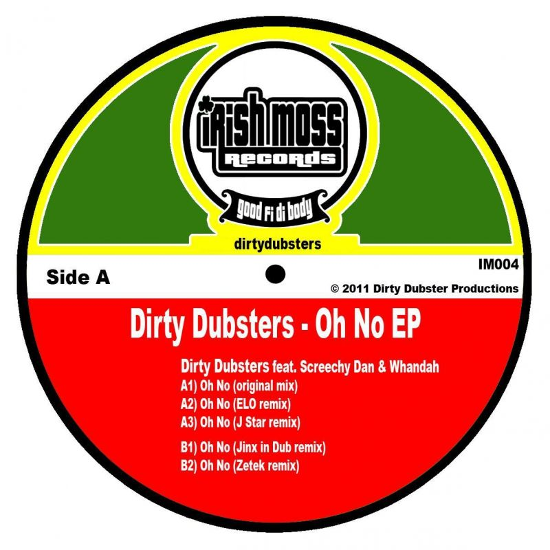 Dirty Dubsters & Screechy Dan/OH NO 12""