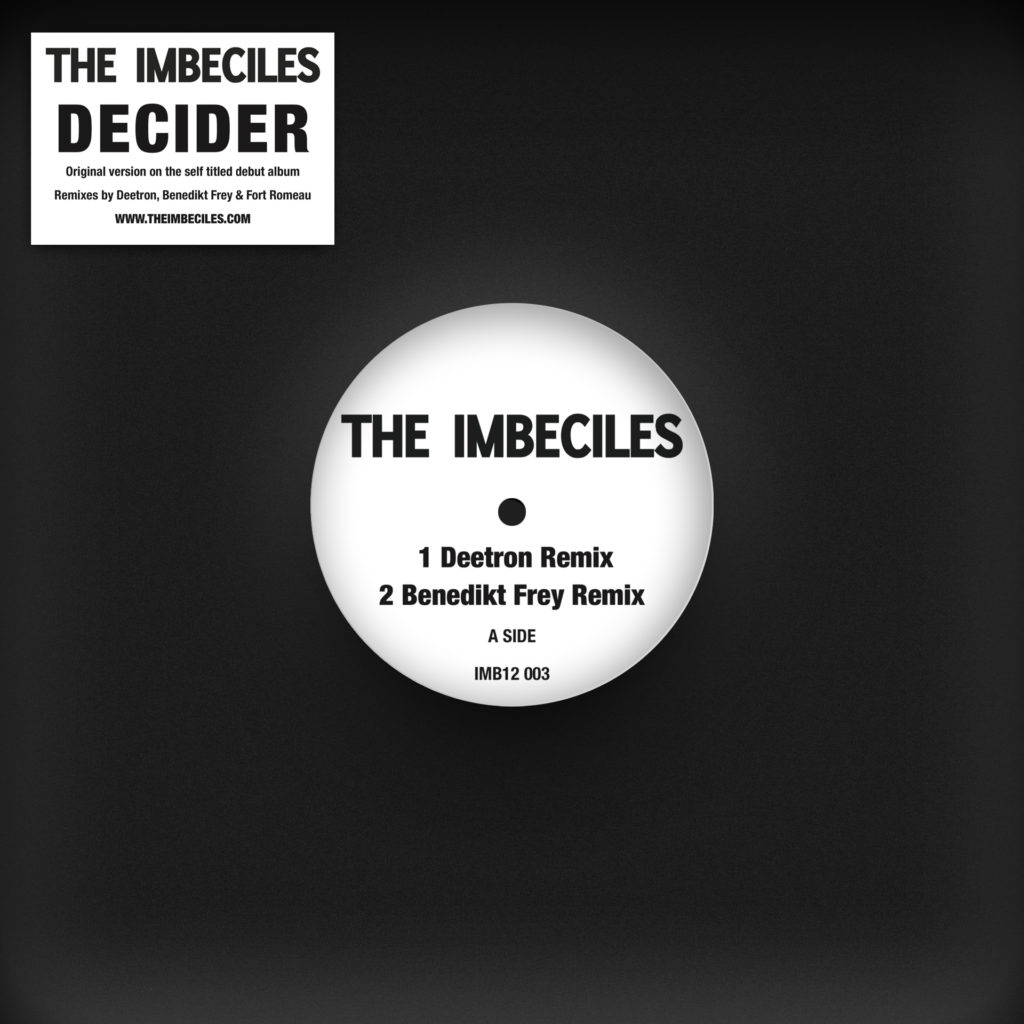 Imbeciles/DECIDER REMIXES 12""