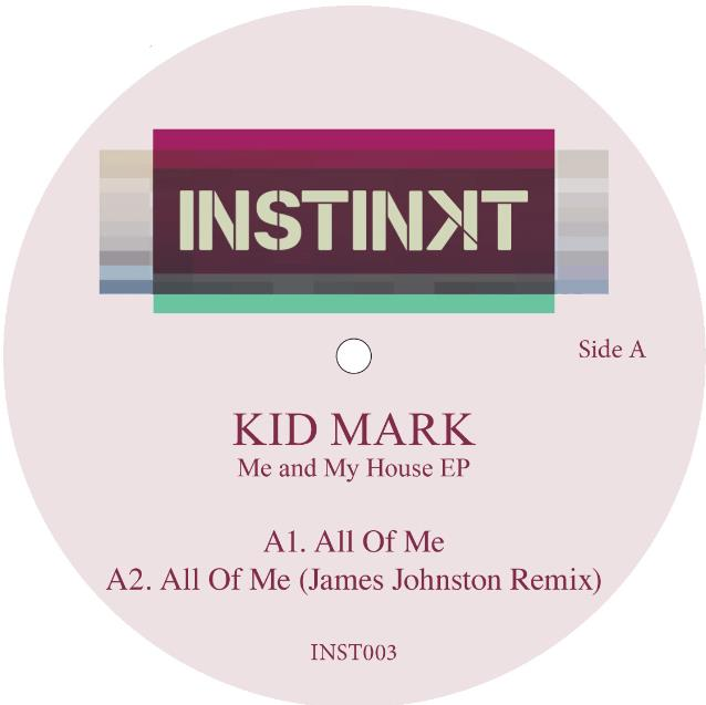 Kid Mark/ME & MY HOUSE 12""