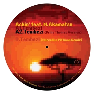 "Ackin/TEMBEZI-P.THOMAS & M.PITTMAN 12"""