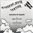 """Mendes & Alcada/NIGHT OF THE BATH 12"""""""