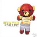 Kevin Yost/KY FUNK & STUFF CD