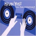 Kevin Yost/SMALL TOWN UNDERGROUND 2 CD