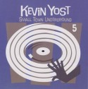 Kevin Yost/SMALL TOWN UNDERGROUND 5 CD