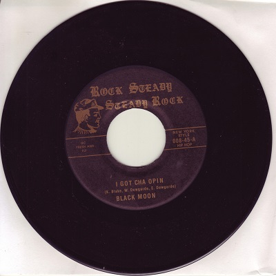 Black Moon/I GOT CHA OPIN (REMIX) 7""