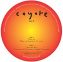 """Coyote/DROP OUT & HOW YOU DOIN' 12"""""""
