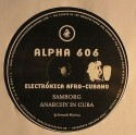 Alpha 606/ELECTRONICA AFRO CUBANO 12""
