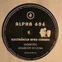 "Alpha 606/ELECTRONICA AFRO CUBANO 12"""