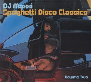DJ Maxxi/SPAGHETTI DISCO CLASSICS #2 CD