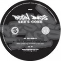 Resin Dogs/SHE'S GONE-KRAAK & SMAAK 12""