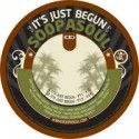 Soopasoul/IT'S JUST BEGUN 7""