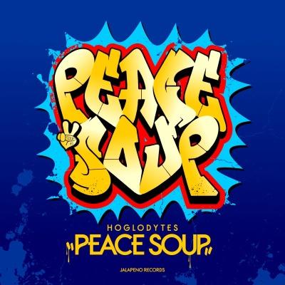 """Hoglodytes/PEACE SOUP EP 12"""""""