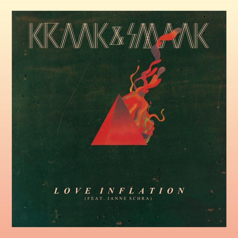 """Kraak & Smaak/LOVE INFLATION 7"""""""