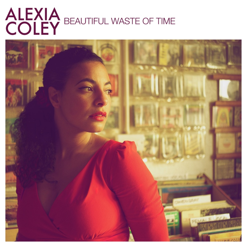Alexia Coley/BEAUTIFUL WASTE OF TIME 7""
