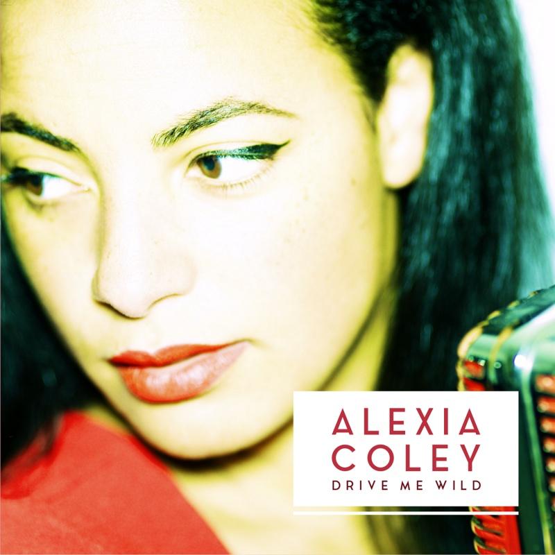 "Alexia Coley/DRIVE ME WILD  7"""