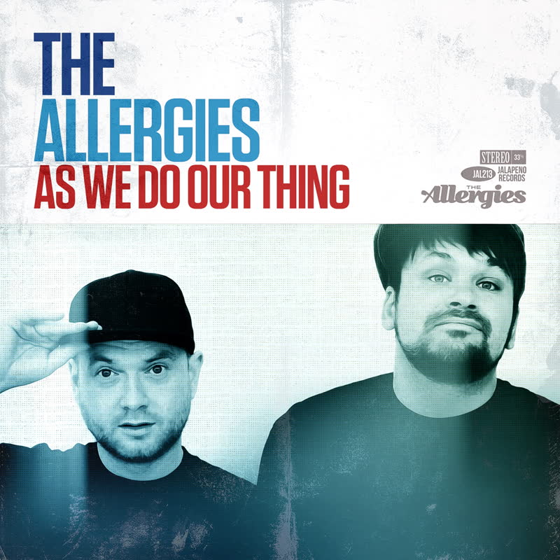 Allergies/AS WE DO OUR THING LP