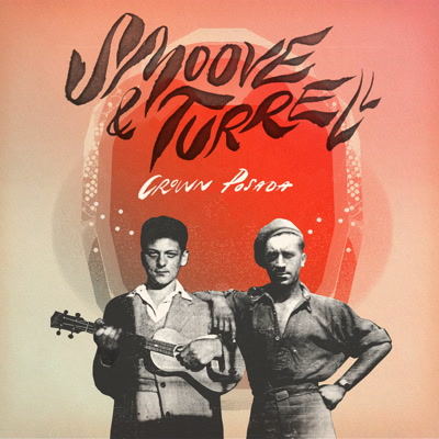 Smoove & Turrell/CROWN POSADA LP