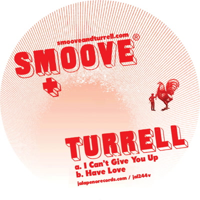 Smoove & Turrell/I CAN'T GIVE YOU UP 7""