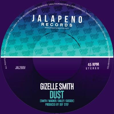 "Gizelle Smith/DUST & HEY ROMEO 7"""