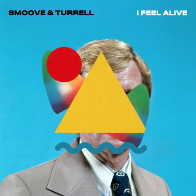 Smoove & Turrell/I FEEL ALIVE 7""