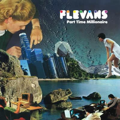 Flevans/PART TIME MILLIONAIRE LP