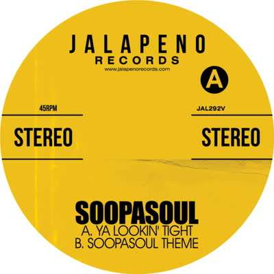Soopasoul/YA LOOKIN' TIGHT 7""