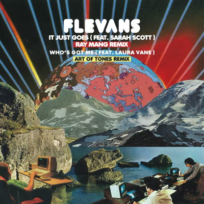 Flevans/IT JUST GOES (RAY MANG RMX) 12""