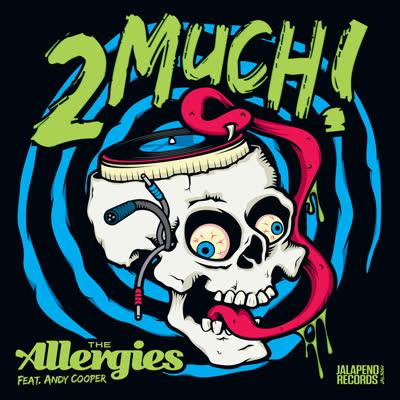 """Allergies/2 MUCH! 7"""""""