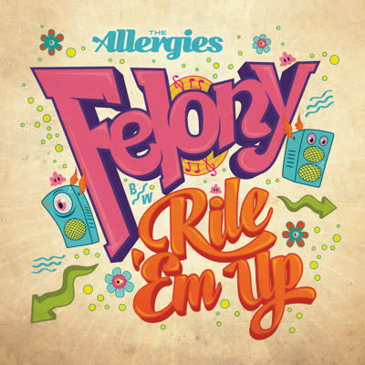 Allergies/FELONY 7""