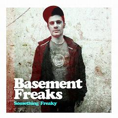 Basement Freaks/SOMETHING FREAKY CD